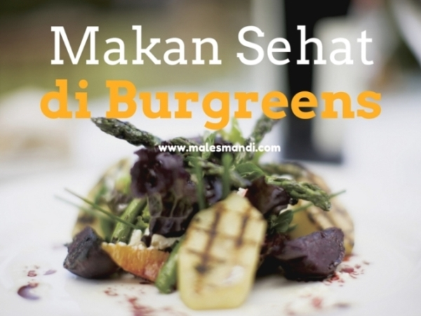 makan-sehat-burgreens