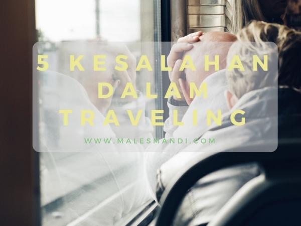 5-kesalahan-dalam-traveling